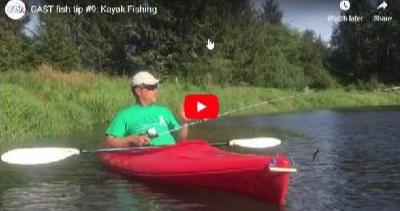 C.A.S.T. Fish Tip #9: Kayak Fishing